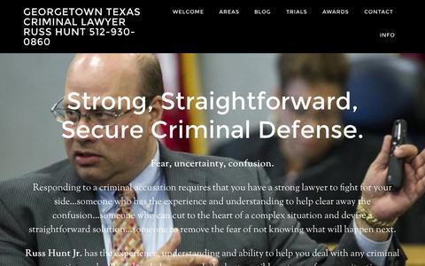 Screenshot of Home Page rhjrlaw.com - Georgetown Texas Criminal Lawyer Russ Hunt 512-930-0860 | Russ Hunt Jr | Criminal Lawyer | Georgetown Texas - captured Jan. 23, 2015