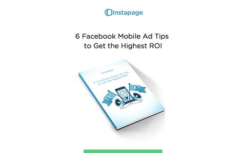 Screenshot of instapage.com - 6 Facebook Mobile Ad Tips - captured Aug. 19, 2016