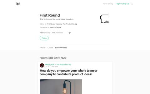 Stories recommended by First Round – Medium