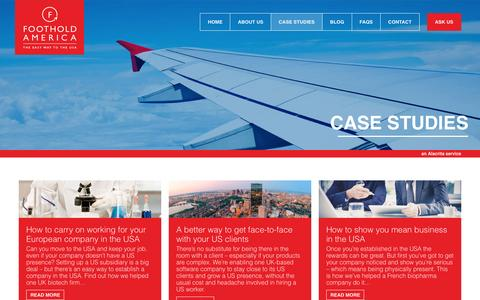 Screenshot of Case Studies Page footholdamerica.com - Case Studies of companies expanding into the USA | Foothold US : Foothold America - captured Aug. 4, 2016