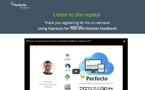 Screenshot of Landing Page perfectomobile.com - Using Espresso for Fast and Reliable Feedback - captured May 18, 2017
