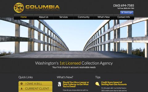 Screenshot of Home Page columbiacollectors.com - Collection Agency Vancouver Wa | Debt Collection | Collection Agencies - captured Oct. 10, 2014