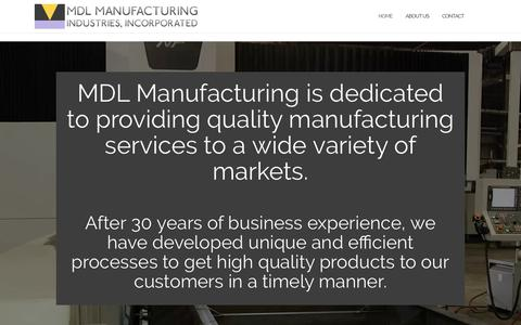 Screenshot of Home Page mdlmanufacturing.com - MDL Manufacturing Industries, Inc. | Bedford, PA Manufacturing - captured Dec. 17, 2018