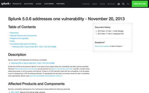 Splunk 5.0.6 addresses one vulnerability  - November 20, 2013 | Splunk