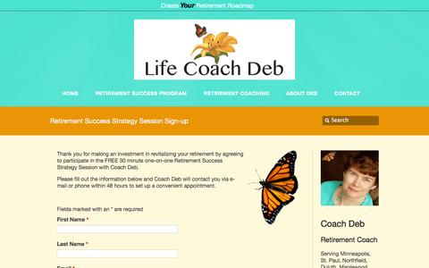 Screenshot of Signup Page lifecoachdeb.com - Retirement Success Strategy Session Sign-up – Life Coach Deb Life Coach Deb - captured Feb. 9, 2016
