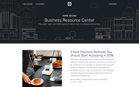 Screenshot of Blog squareup.com - Business Resource Center | Town Square - captured Jan. 12, 2016