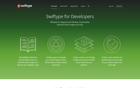 Screenshot of Developers Page swiftype.com - Swiftype for Developers: effortless to integrate and infinitely customizable | Swiftype - captured Sept. 17, 2014