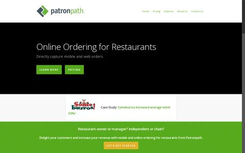 Screenshot of Home Page patronpath.com - Larger Tickets w/ Online Ordering for Restaurants - Patronpath - captured July 17, 2014