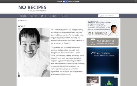 Screenshot of About Page norecipes.com - About [ No Recipes ] and Marc Matsumoto, food blogger, food writer, food photographer and all around epicurean - captured Sept. 22, 2014