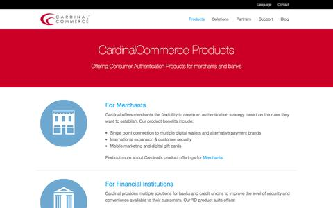Screenshot of Products Page cardinalcommerce.com - Consumer Authentication Products for Merchants & Banks - CardinalCommerce - captured June 17, 2015