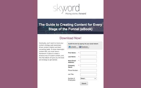 Screenshot of Landing Page skyword.com - Skyword: The Guide to Creating Content for Every Stage of the Funnel - captured April 24, 2016
