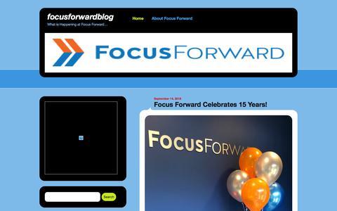 Screenshot of Blog focusfwd.com - focusforwardblog | What is Happening at Focus Forward… - captured Sept. 22, 2018