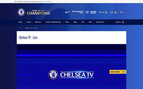 Screenshot of chelseafc.com - Chelsea TV : Live v3 | Videos | Official Site | Chelsea Football Club - captured July 9, 2017