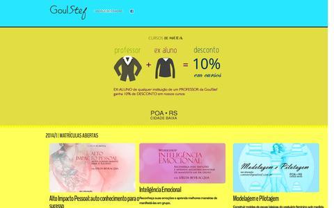 Screenshot of Home Page goulstef.com.br - GoulStef - Escola de Criação   Cursos de Moda   GoulStef promove cursos na área de moda. Modelagem, costura, desenho de moda. Rua da República, 541 cj 204, Cidade Baixa, Porto Alegre. - captured Sept. 30, 2014