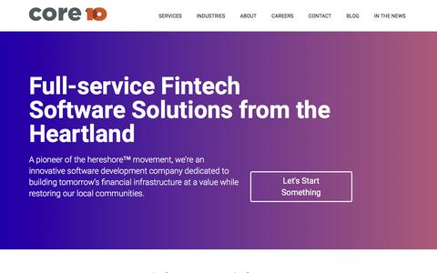 Screenshot of Home Page core10.io - Full-service Fintech Software Solutions from the Heartland | Core10 | FinTech Software Development & Consulting - captured July 9, 2018