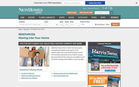 Moving Into Your Home, Tips for Settlement Day, Selecting a Moving Company and More - New Homes Guide