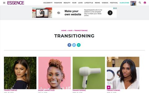 Transitioning | Essence.com