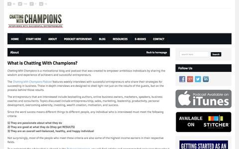 Screenshot of About Page chattingwithchampions.com - About | Interviews With Successful Entrepreneurs - captured Oct. 28, 2014