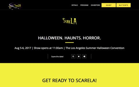 Screenshot of Home Page scarela.com - The Los Angeles Summer Halloween Convention | ScareLA - captured May 25, 2017