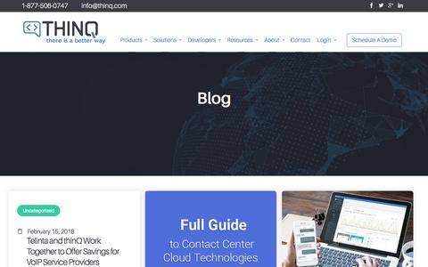 Screenshot of Blog thinq.com - Blog - THINQ - Better Voice & Messaging for Telcos, Contact Centers, & Enterprises - captured July 12, 2018