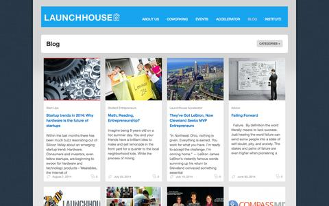 Screenshot of Blog launchhouse.com - LaunchHouse | Seed Capital Fund & Business Accelerator - captured Sept. 17, 2014