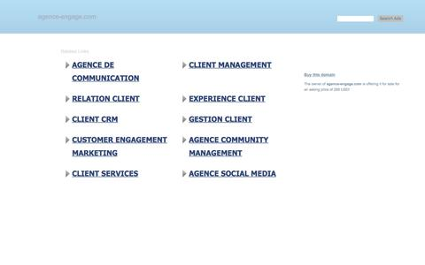 Screenshot of Home Page agence-engage.com - agence-engage.com-This website is for sale!-Agence marketing Relation client Engagement eCRM Social CRM Social Media Influence Community Resources and Information. - captured July 29, 2018