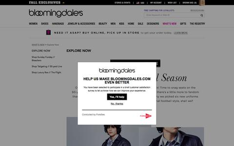 WHAT'S NEW - Explore Now - Bloomingdale's