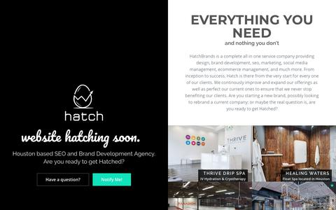 Screenshot of Home Page hatchbrands.com - Houston SEO & Brand Development Agency | HatchBrands.com - captured July 24, 2018
