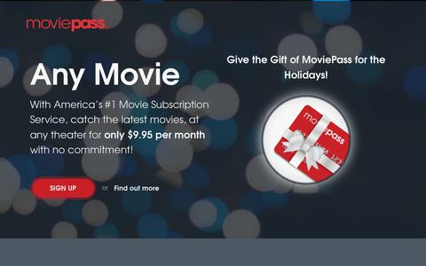 Screenshot of Home Page moviepass.com - MoviePass | Watch New Movies in Theaters - captured Dec. 20, 2017