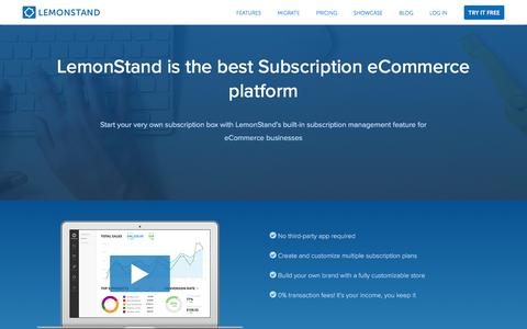 Screenshot of Landing Page lemonstand.com - The eCommerce Platform For Subscription Boxes & More | LemonStand - captured Dec. 9, 2016