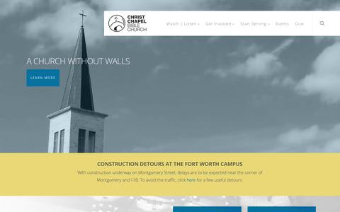 Screenshot of Home Page ccbcfamily.org - Christ Chapel Bible Church | A Church Without Walls | Fort Worth TX - captured Dec. 14, 2018