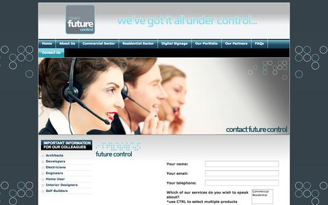 Screenshot of Contact Page futurecontrol.co.uk - Home Automation, Audio Visual Solutions & HD LED Outdoor Digital Video Screens :: Future Control :: Ireland   Contact Future Control, Unit 6 D, Gortrush Industrial Estate, Omagh, Co. Tyrone, Northern Ireland BT78 5EJ - captured Sept. 30, 2014
