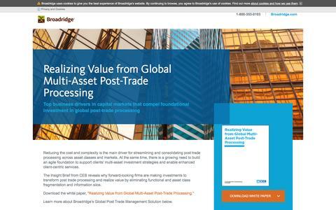 Screenshot of Landing Page broadridge1.com - Broadridge Global Post Trade Processing White Paper - captured Oct. 28, 2016