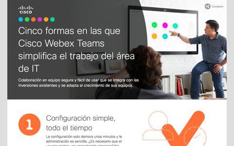 Screenshot of Landing Page cisco.com - Cinco formas en las que Cisco¬Webex¬Teams simplifica el trabajo del área de IT - captured Sept. 19, 2018