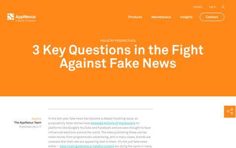 Screenshot of FAQ Page appnexus.com - 3 Key Questions in the Fight Against Fake News | AppNexus - captured Nov. 18, 2019
