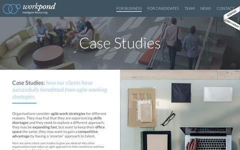Screenshot of Case Studies Page workpond.co.uk - Knowing how Agile working is 'working' for other businesses - captured Oct. 22, 2017