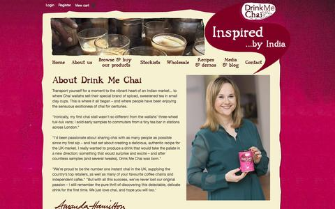 Screenshot of About Page drinkmechai.co.uk - Transport yourself for a moment to the vibrant heart of an Indian market...  Drink Me Chai - captured Sept. 30, 2014