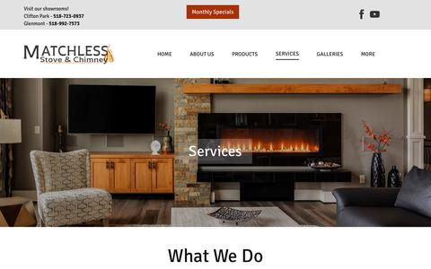 Screenshot of Services Page matchless.info - Services | Chimney Repair & Sweep in Albany, Troy & Clifton Park, NY | Matchless Stove & Chimney - captured July 2, 2018