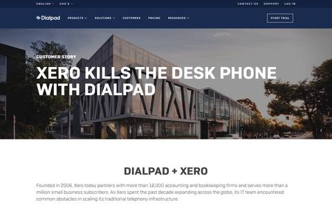 Xero Kills the Desk Phone with Dialpad   Dialpad   Dialpad