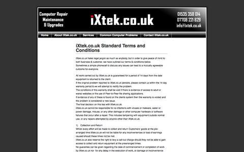 Screenshot of Terms Page ixtek.co.uk - iXtek.co.uk Standard Terms and Conditions   Fixed Price Repair Windows Mac Desktop PC Laptop Computer Silsden Keighley Bradford Skipton Yorkshire - captured Oct. 8, 2014