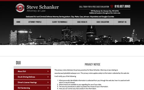 Screenshot of Privacy Page kansascityduidefenselawyer.com - Kansas City DWI Lawyer | Privacy Policy | Steve Schanker, Attorney at Law - captured Oct. 4, 2014