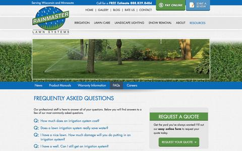 Screenshot of FAQ Page rainmasterlawn.com - Find answers to frequently asked questions about RainMaster lawn irrigation systems on our FAQ page. If you can't find the answer to your question here, please contact us at 715-839-8484. - captured Dec. 20, 2016