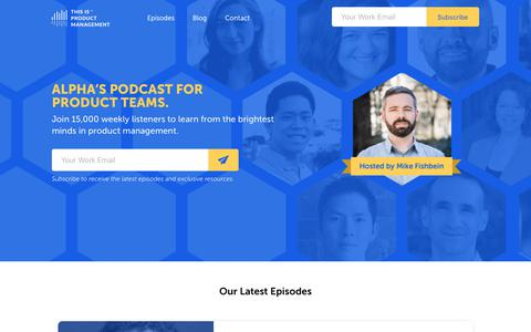 Screenshot of Home Page thisisproductmanagement.com - This is Product Management | The #1 Podcast for Product Managers - captured Dec. 3, 2017