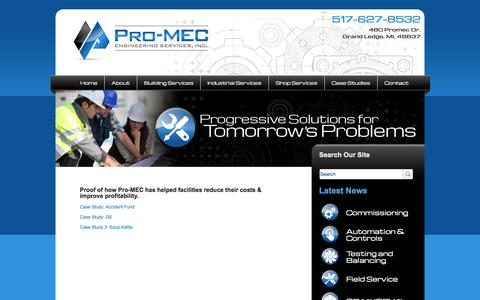 Screenshot of Case Studies Page pro-mec.com - Case Studies | Pro-MEC Engineering Services - Saving Building & Facilities Managers & Owners time, money and hassles by providing analysis, metrics and field service plans for core building systems - captured Oct. 3, 2014