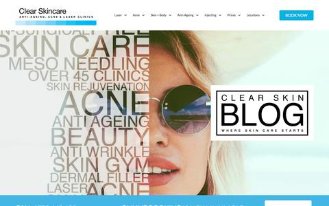 Screenshot of Blog clearskincareclinics.com.au - Clear Skin Blog By Clear Skincare - Where Your Skin Care Starts - captured Aug. 22, 2019
