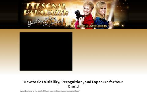 Screenshot of Home Page the-personal-paparazzi.com - How to Get Visibility, Recognition, and Exposure for Your Brand — Personal Paparazzi - captured June 30, 2018