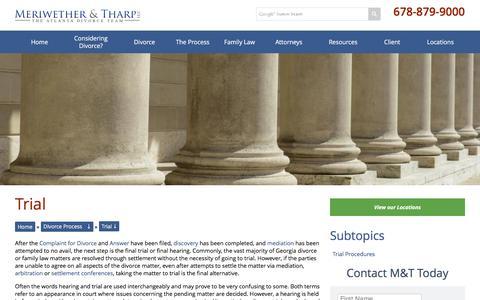 Screenshot of Trial Page mtlawoffice.com - Divorce Trials | Atlanta Family Law Attorney | Alpharetta, Georgia Child Custody Lawyers | Meriwether & Tharp, LLC - captured Feb. 13, 2016