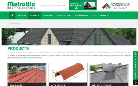 Screenshot of Products Page metrotile.com - The Metrotile Product Range | Metrotile Roofing Systems - captured Nov. 13, 2018