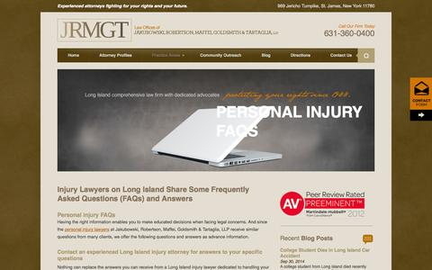 Screenshot of FAQ Page jrmgtattorneys.com - Injury Lawyers on Long Island - Frequently Asked Questions in Nassau, Kings and Suffolk County - captured Oct. 6, 2014