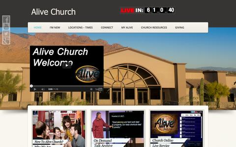 Screenshot of Home Page alivechurch.com - Alive Church » Tucson, Oro Valley, Marana Non-Denominational  Church - captured Sept. 30, 2014